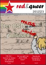 Der CSD muss wieder politisch werden! Titel der red&queer Nummer 23.